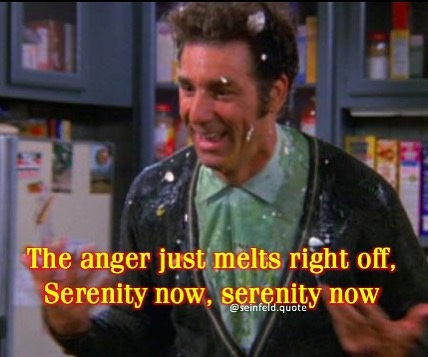 Image result for serenity now